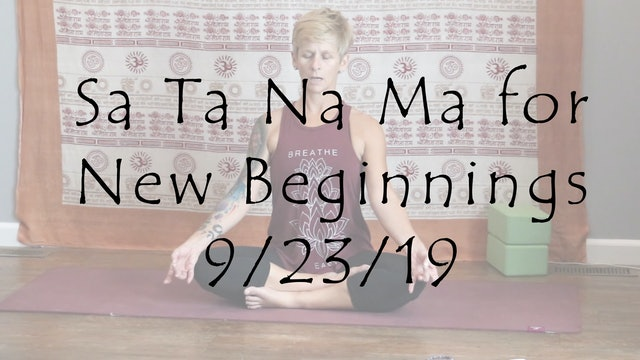 Meditation Sa Ta Na Ma for New Beginnings
