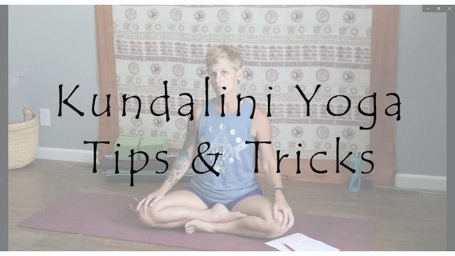 Kundalini Yoga Tips & Tricks