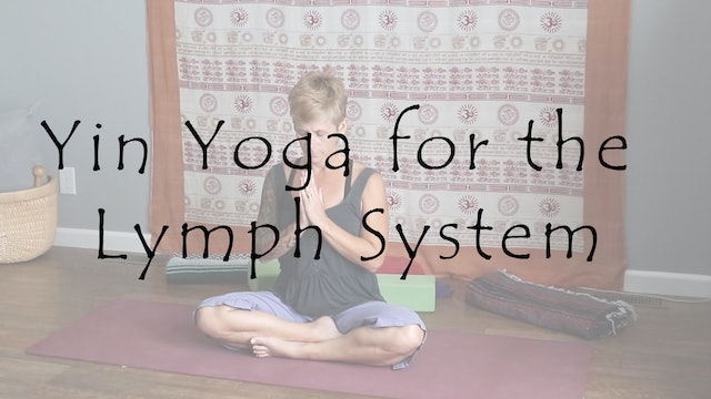 Yin Yoga for the Lymph System – All Level