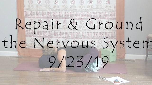 Restorative to Repair & Ground the Nervous System