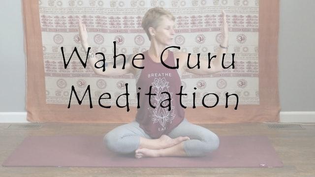 Calmness & Joy for the Mind with Wahe Guru Meditation