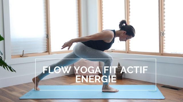 FLOW YOGA FIT ACTIF : ENERGIE