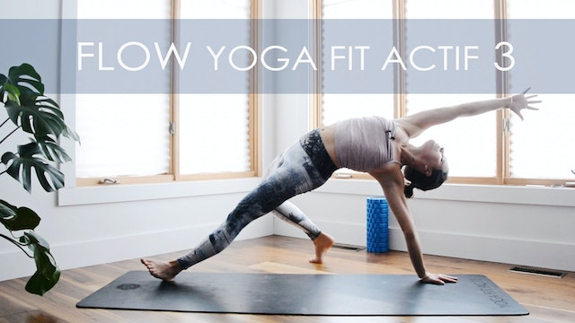 FLOW YOGA FIT ACTIF 3