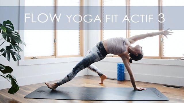 FLOW YOGA FIT ACTIF 3