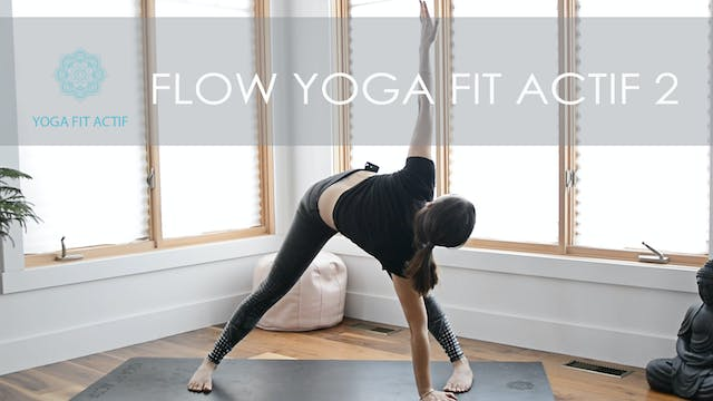 FLOW YOGA FIT ACTIF  2