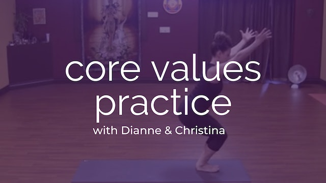 Core Values Practice with Dianne & Christina