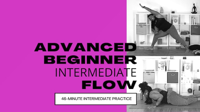 46-Minute Advanced Beginner / Intermediate Flow