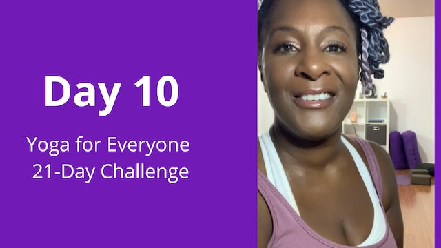 Day 10: Yoga for Everyone 21-Day Challenge