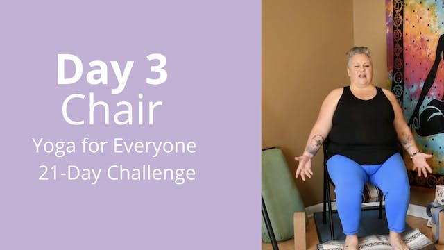 Day 3: Chair - Yoga for Everyone 21-D...