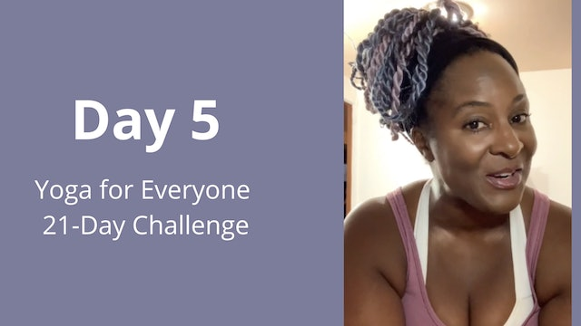 Day 5: Yoga for Everyone 21-Day Challenge