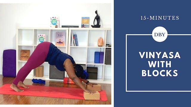 15-Minute Vinyasa Flow with Blocks