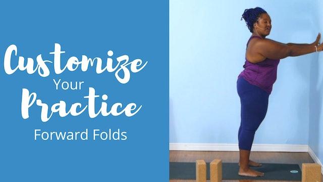 Customize Your Practice: Forward Folds