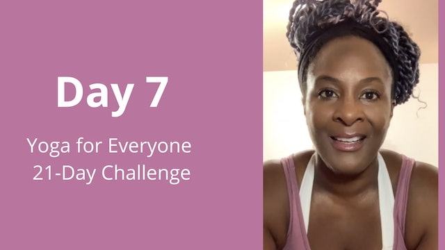 Day 7: Yoga for Everyone 21-Day Challenge