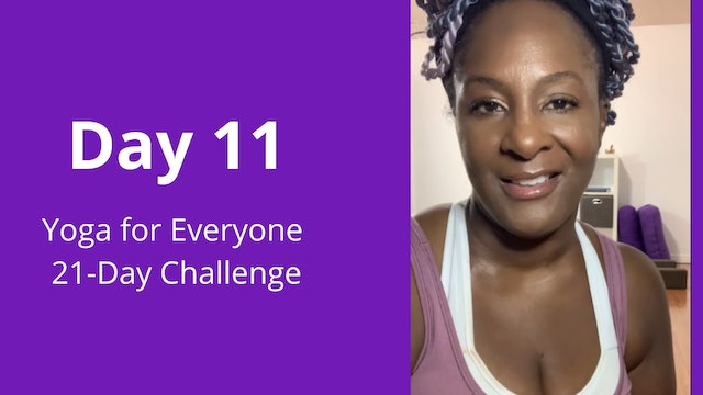 Day 11: Yoga for Everyone 21-Day Challenge