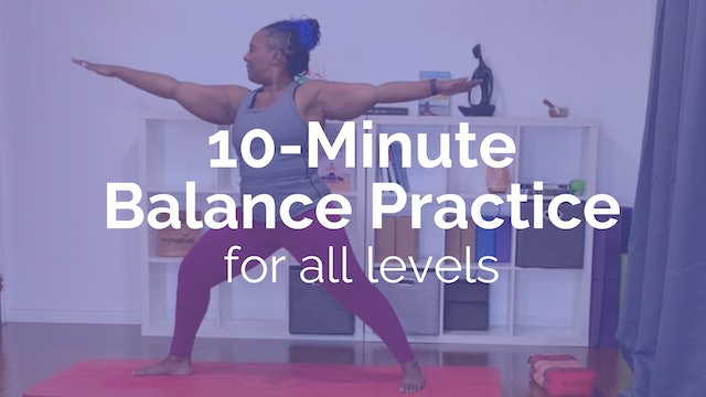 10-Minute Balance Practice for All Levels