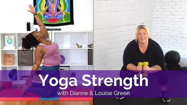 Yoga Strength with Dianne and Louise