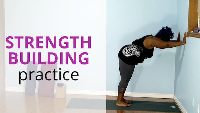 Strength Building Practice