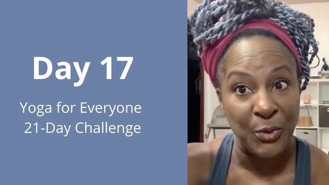 Day 17: Yoga for Everyone 21-Day Challenge