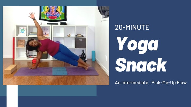 Yoga Snack: An Intermediate Pick-Me-Up Flow