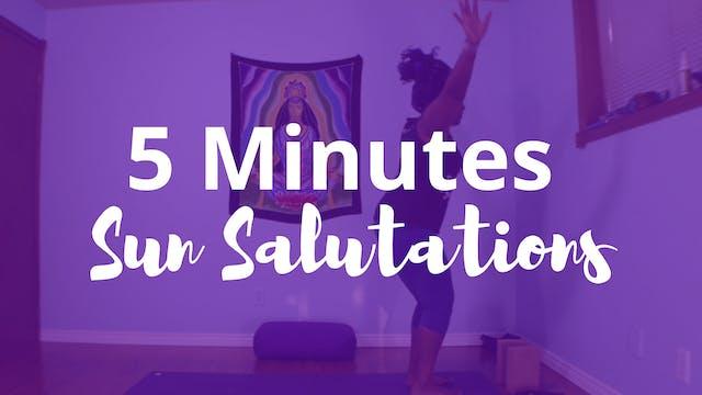 5 Minutes of Sun Salutes