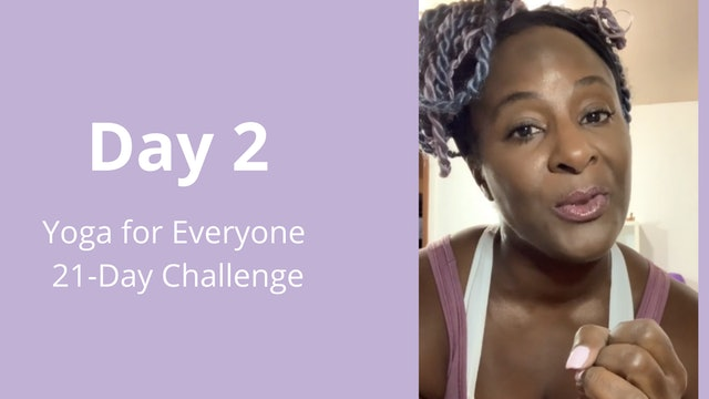 Day 2: Yoga for Everyone 21-Day Challenge