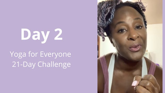 Day 2: Yoga for Everyone 21-Day Chall...