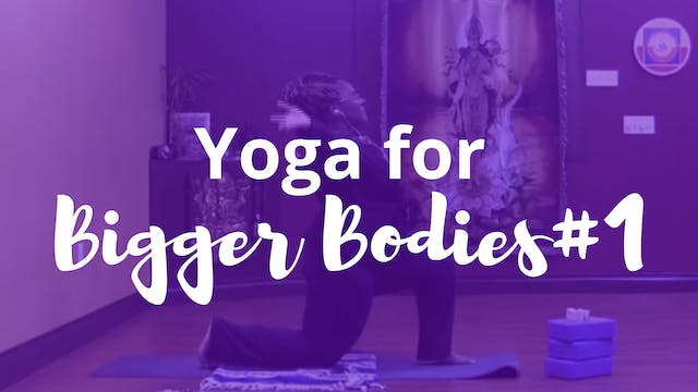Yoga for Bigger Bodies 1