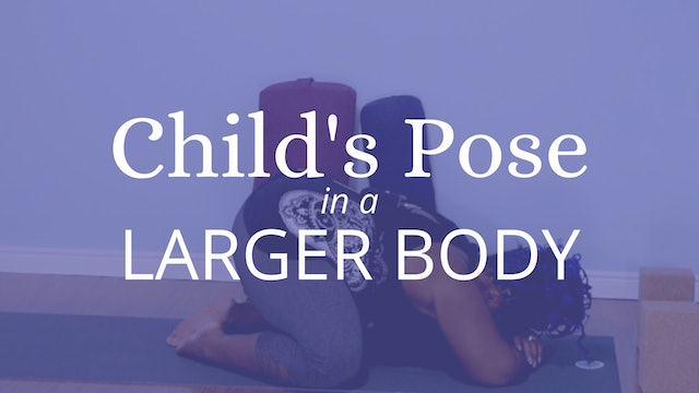 Childs Pose for Round Bellies