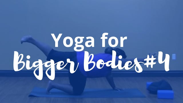 Yoga for Bigger Bodies 4