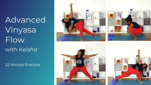Advanced Yoga Practice with Keisha