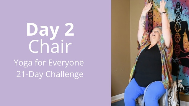 Day 2: Chair - Yoga for Everyone 21-Day Challenge