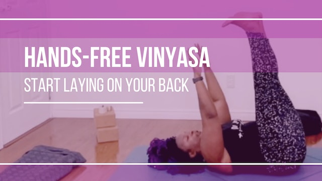 Hands-Free Vinyasa: Start Laying on Your Back