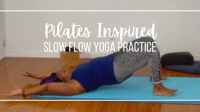 Pilates-Inspired Slow Flow Yoga Practice