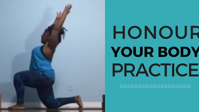 Honour Your Body Practice