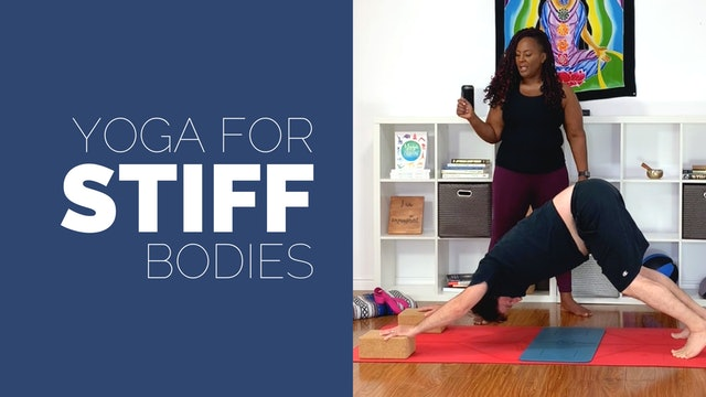 Yoga for Stiff Bodies: Improve Your Flexibility