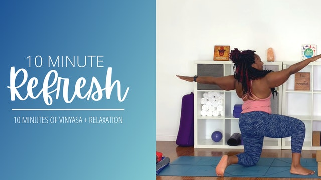 10-Minute Refresh: Vinyasa + Relaxation