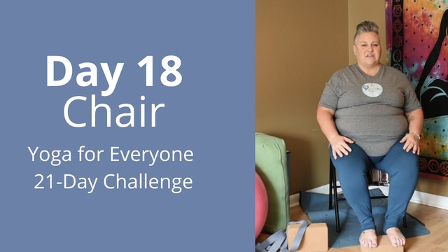 Day 18: Chair - Yoga for Everyone 21-Day Challenge
