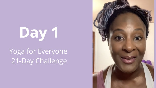 Day 1: Yoga for Everyone 21-Day Challenge