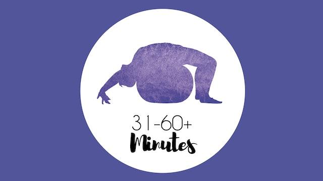 31-60+ Minutes