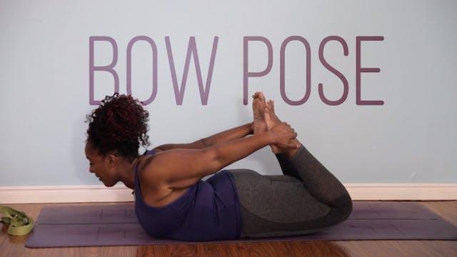 Bow Pose / Dhanurasana