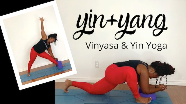 Yin & Yang: Vinyasa and Yin Yoga
