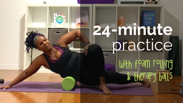 24-Minute Practice with Foam Rolling & Therapy Balls
