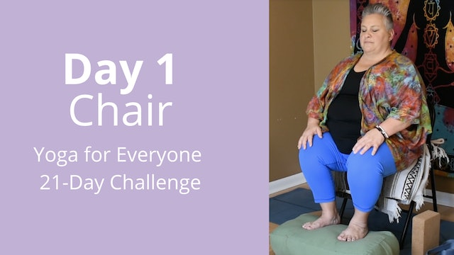 Day 1: Chair - Yoga for Everyone 21-Day Challenge