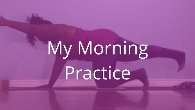 My Morning Practice