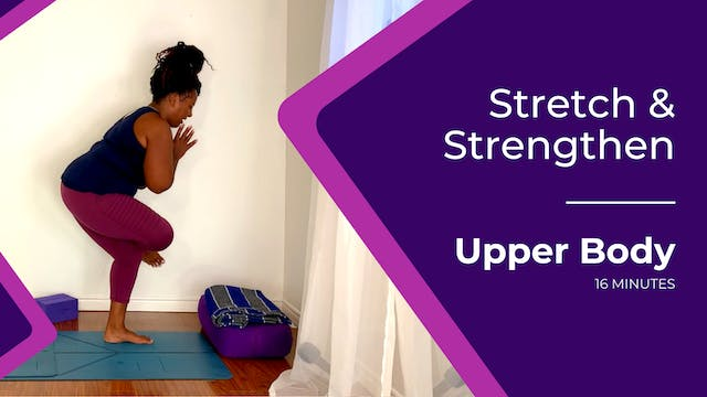 16-Minute Stretch and Strengthen: Upp...