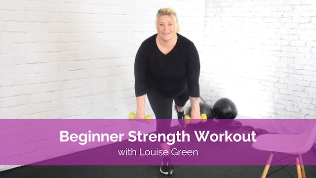 Beginner Strength  Workout with Louise Green