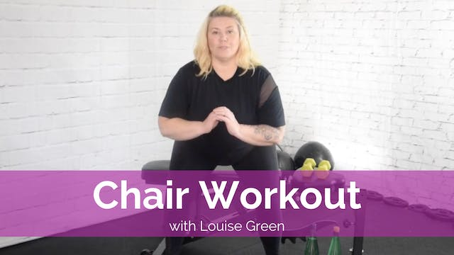 Chair Workout with Louise Green