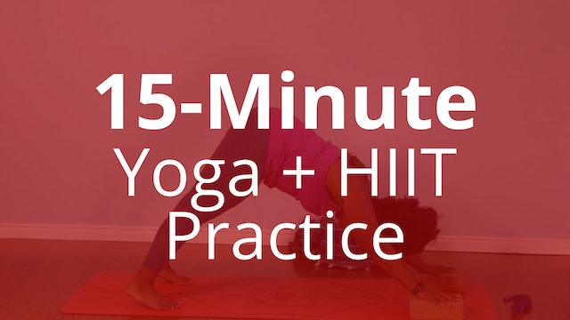 15-Minute Yoga and HIIT Practice