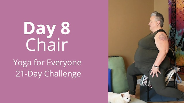 Day 8: Chair - Yoga for Everyone 21-Day Challenge