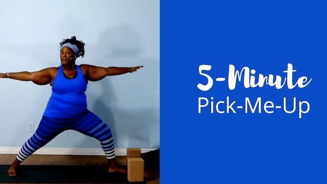5-Minute Pick-Me-Up Practice